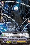 Transient Revenger, Masquerade
