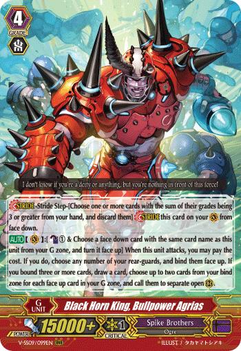 Black Horn King, Bullpower Agrias