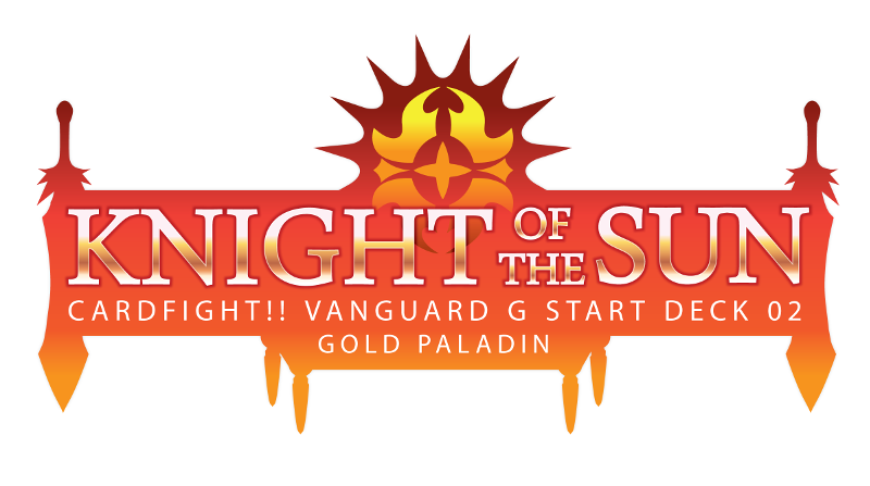 Cfv G Sd02 Knight Of The Sun English Cardfight Vanguard G Starter Deck Cardfight Vanguard Products Starter Trial Deck Cfv Ideal808 Com