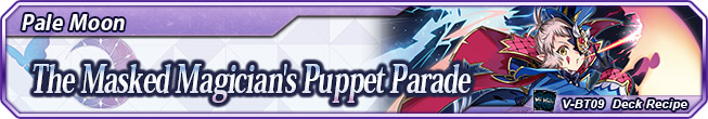 Deck Recipe The Masked Magician's Puppet Parade