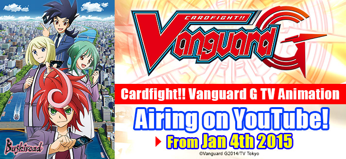 Catch the Cardfight!! Vanguard-G Animation on the official YouTube Channel!