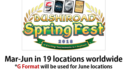 Bushiroad Spring Fest 2018 G Format will be used for June locations